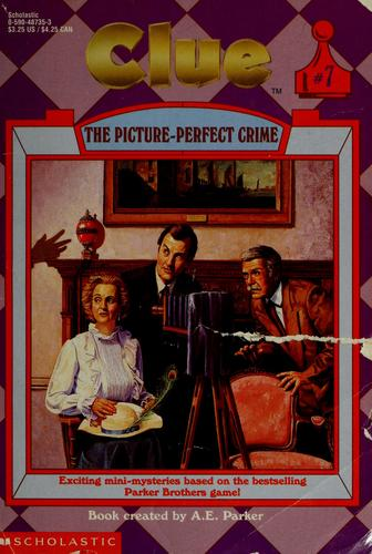 The picture-perfect crime by Jahnna N. Malcolm