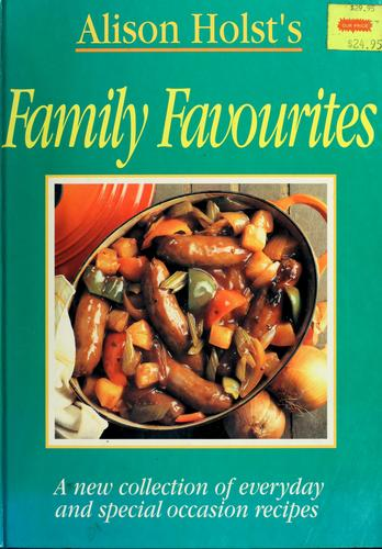 Alison Holst's family favourites by Alison Holst