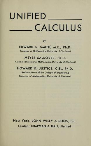 Unified calculus by Edward S. Smith