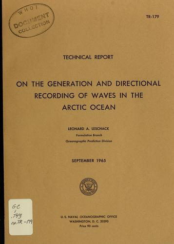 On the generation and directional recording of waves in the Arctic Ocean by Leonard A. LeSchack