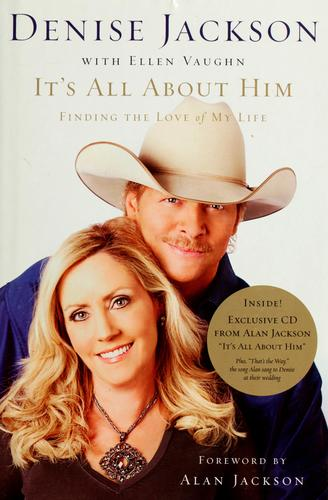 It's all about him by Denise J. Jackson
