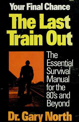 The last train out by Gary North