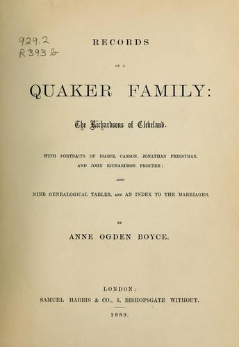 Records of a Quaker family by Anne Ogden Boyce