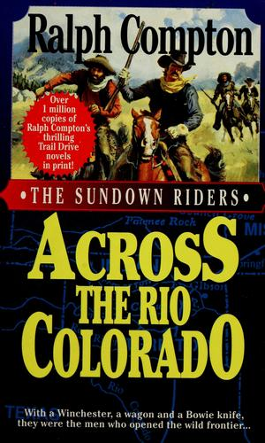 Across the Río Colorado by Ralph Compton