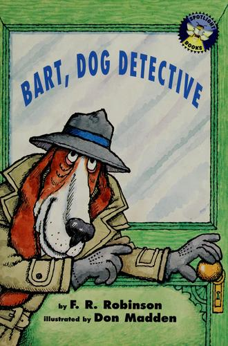 Bart, dog detective by F. R. Robinson