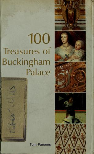 100 treasures of Buckingham Palace by Tom Parsons