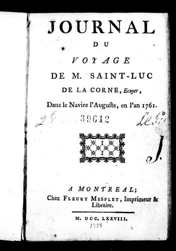 Journal du voyage de M. Saint-Luc de La Corne, ecuyer by Saint-Luc de La Corne