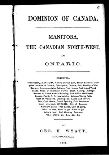 Manitoba, the Canadian north-west, and Ontario by George H. Wyatt