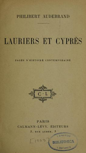 Lauriers et cyprès by Philibert Audebrand