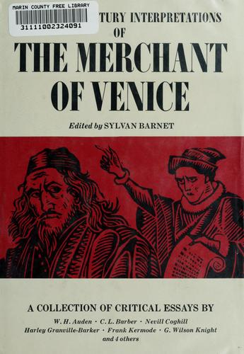 Twentieth century interpretations of the Merchant of Venice by Sylvan Barnet