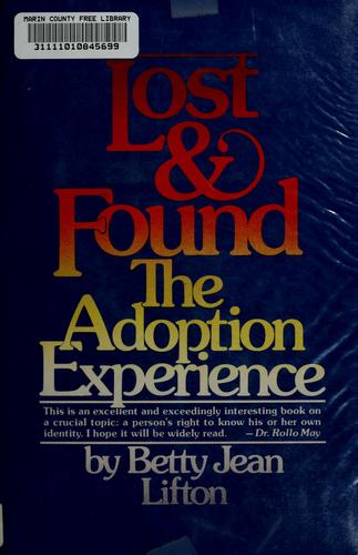 Lost and found by Betty Jean Lifton