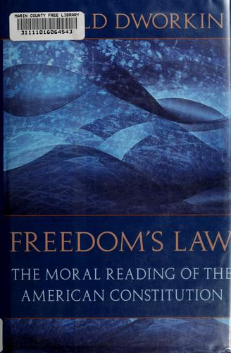 Freedom's law by Ronald Dworkin
