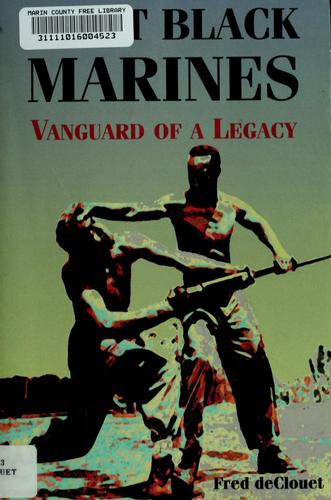First Black Marines by Fred DeClouet