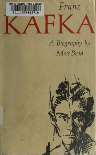 Franz Kafka, a biography.