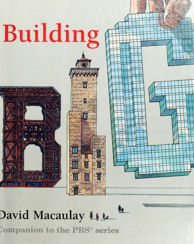 Building big by David Macaulay