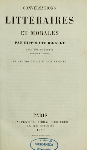 Conservations littéraires et morales by Hippolyte Rigault