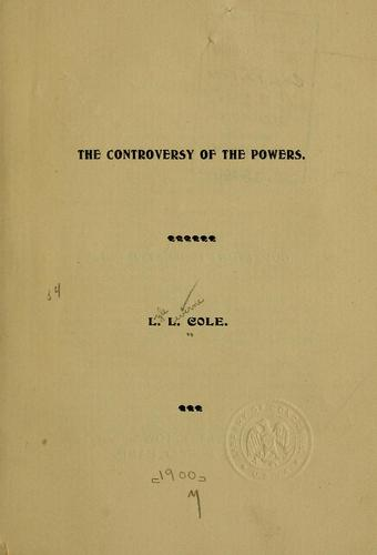 The controversy of the powers by Lyle Leverne Cole