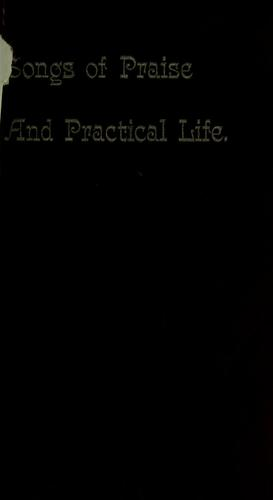 Songs of praise and practical life by A. Barrow