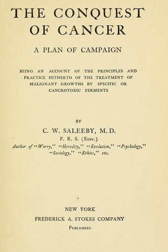 The conquest of cancer by Caleb Williams Saleeby