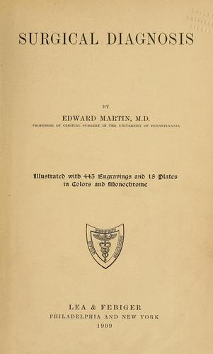 Surgical diagnosis by Martin, Edward