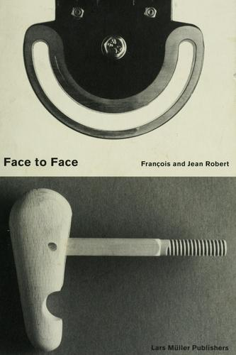 Face to face by Franco̧is Robert