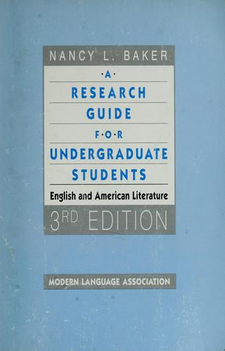 A research guide for undergraduate students by Nancy L. Baker