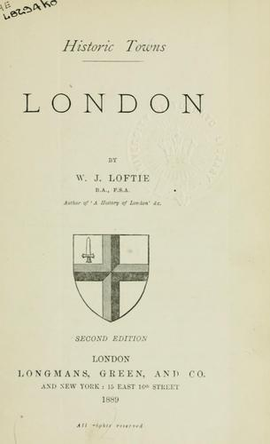 London by W. J. Loftie