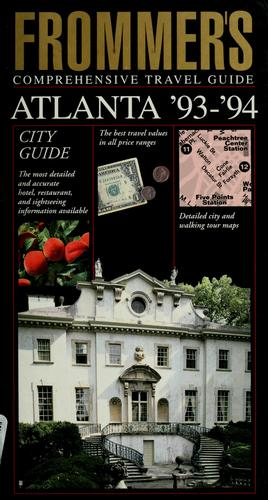 Frommer's comprehensive travel guide, Atlanta '93-'94 by Rena Bulkin