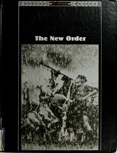 The New order by by the editors of Time-Life Books.