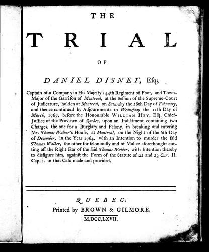 The trial of Daniel Disney, Esq by Daniel Disney