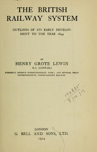 The British railway system by Henry Grote Lewin