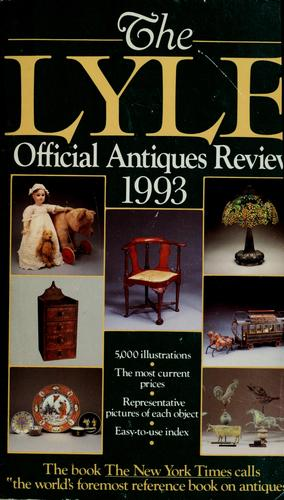 The Lyle official antiques review 1993 by