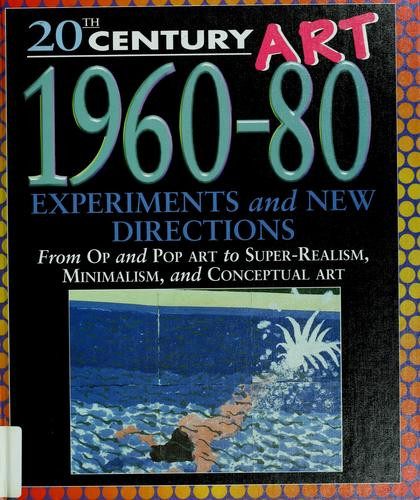 20th century art, 1960-80 by Clare Oliver