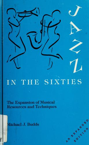 Jazz in the sixties by Michael J. Budds