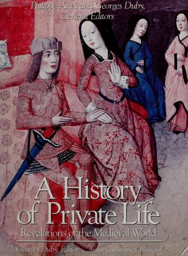 A history of private life by Georges Duby