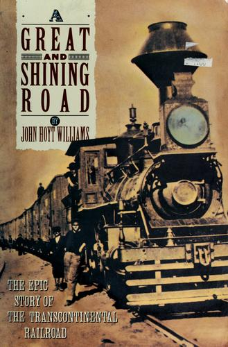 A great & shining road by John Hoyt Williams