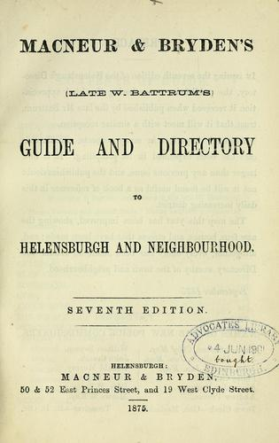 Battrum's guide and directory to Helensburgh and neighbourhood by William Battrum