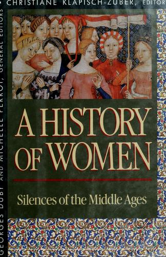 A history of women in the West by Georges Duby and Michelle Perrot, general editors.