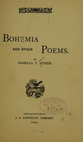 Bohemia, and other poems by Aitken, Isabella T. Mrs