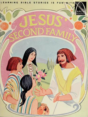 Jesus' second family by Mervin A. Marquardt