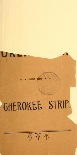 Oklahoma and the Cherokee strip by