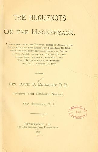 The Hugenots on the Hackensack by David D. Demarest