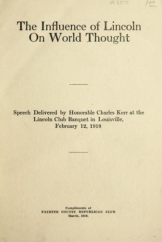 The influence of Lincoln on the world thought by Charles Kerr