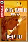 Acklinta's Competition by Robert W. Birch