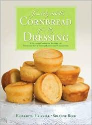 Somebody Stole the Cornbread from My Dressing by Elizabeth Gourlay Heiskell, Susanne Young Reed