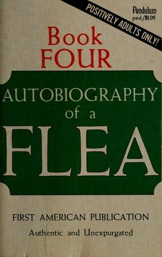 The Autobiography of a Flea - Book 4 by