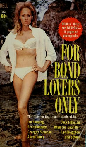 For Bond lovers only by Sheldon Lane