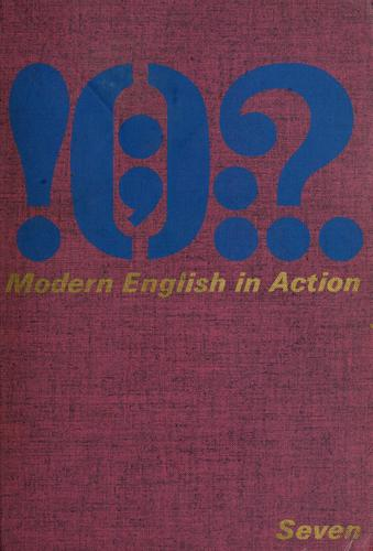 Modern English in action, seven by Henry I. Christ