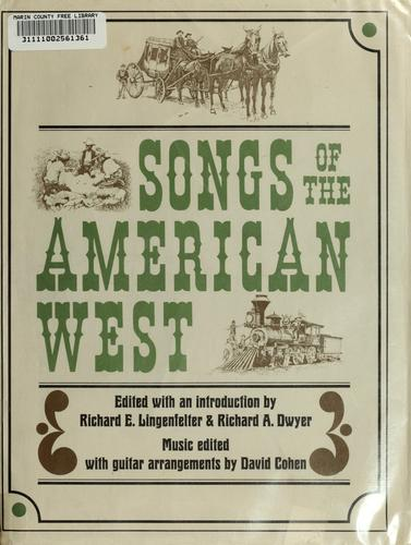 Songs of the American West by Richard E. Lingenfelter