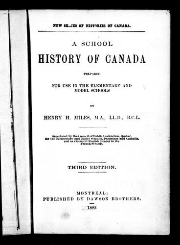A school history of Canada by Henry H. Miles